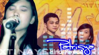 HINDI PWEDE - PATRISYA [FEATURED MUSICIANS] ©