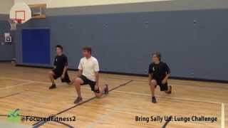Bring Sally Up Lunge Challenge