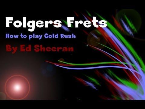 How to play Gold Rush - Ed Sheeran | Folger\'s Frets - YouTube