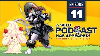 A WILD PODCAST HAS APPEARED: Episode 11 - A Comicbook.com Pokemon Podcast