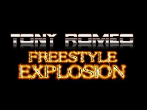 TONY ROMEO'S FREESTYLE EXPLOSION