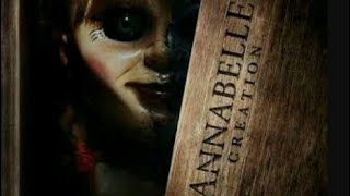 How to download Annabelle creation or watch full movie 100% orgenal