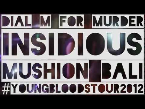 Dial M for Murder - Insidious [Ft. Mad Maulidi] (Live Multicam Mushion Bali)