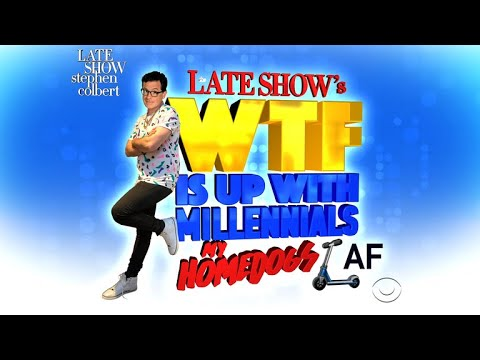 The Late Show's 'WTF Is Up With Millennials?'