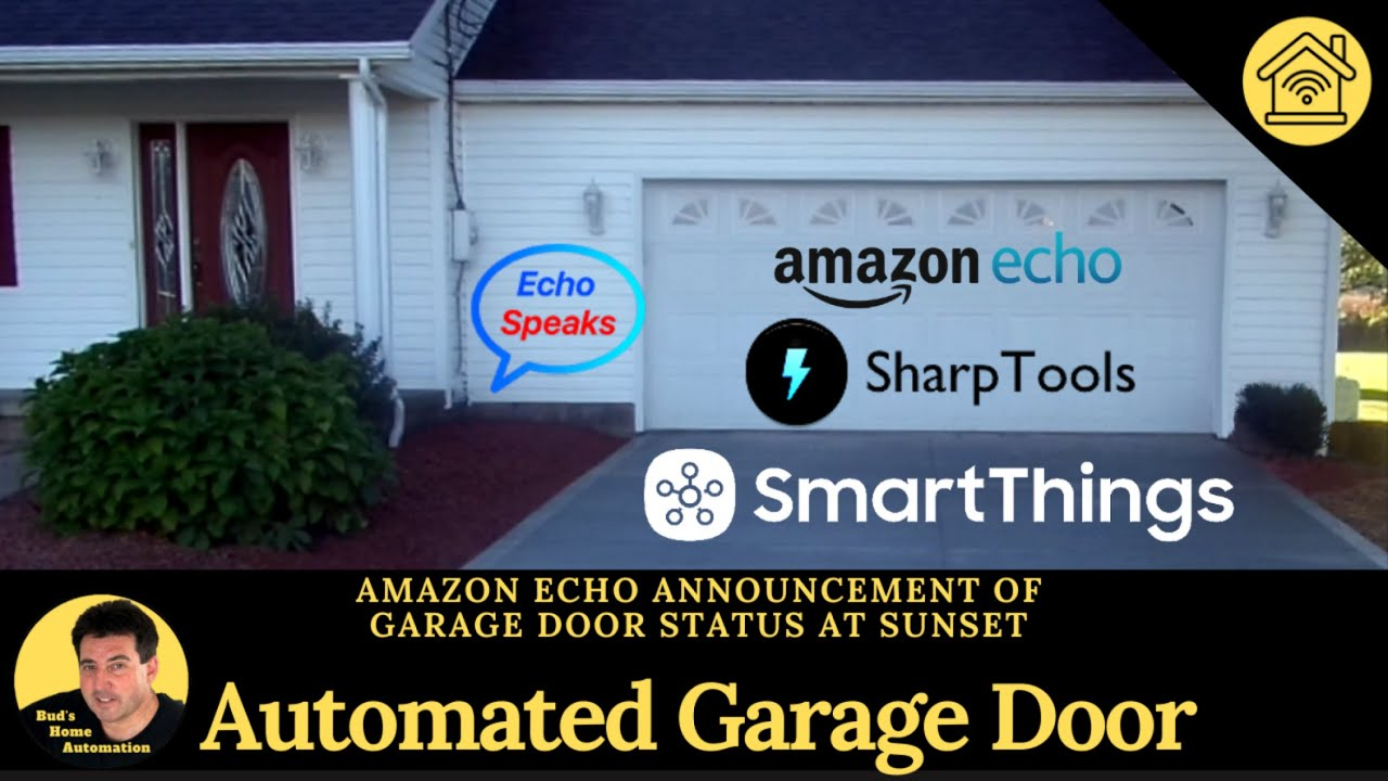 Echo Announcement of Garage Doors Status at Sunset