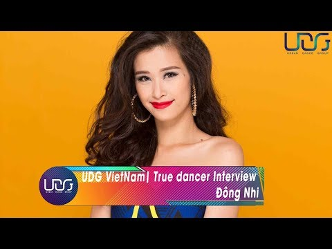 UDG VietNam | Project Truedancer:  Interview with Đông Nhi