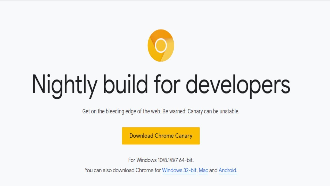 How to Download and install Google Chrome Canary Nightly build for  developers