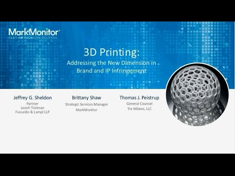 3D Printing: Addressing the New Dimension in Brand and IP Infringement
