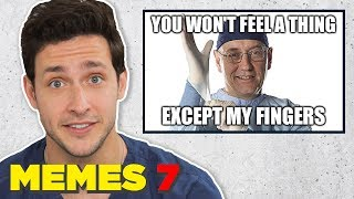Doctor Reacts to Priceless Medical Memes #7