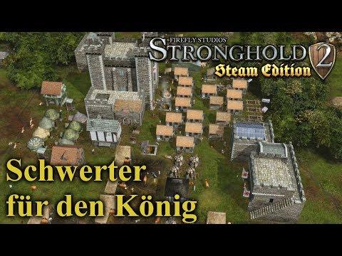 Schwerter für den König - Stronghold 2 Steam Edition   Let's Play (German)