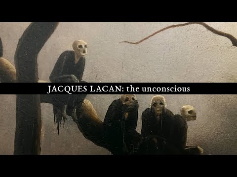 Jacques Lacan - the Unconscious