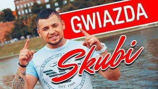 Skubi - Gwiazda (Oficjalny teledysk)
