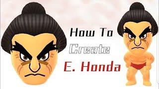 Mii-Maker: Erstellen E. Honda!