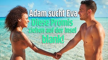 Adam sucht Eva: Diese Promis sind Kandidaten auf der Nackt-Insel von RTL