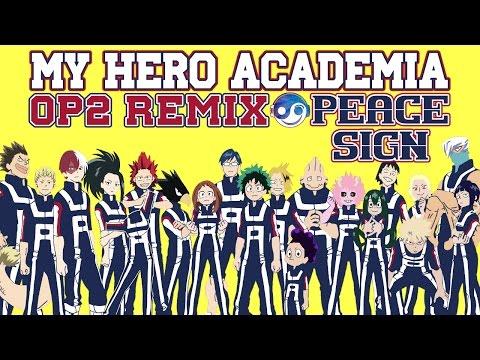 BOKU NO HERO ACADEMIA Op2 – Peace Sign [Styzmask Remix]