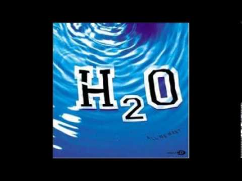 H20 (All We Want)Full E P