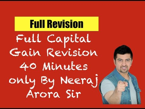 Revise Full Capital Gains in less than 40 Minutes | CA IPCC Direct Tax Revision Videos