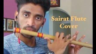Sairat - Flute Cover - Sairat Tone - Sairat Jhal Ji - yad lagal - ajay - atul - marathi music