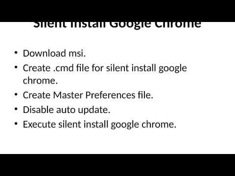 Google Chrome Silent Install - YouTube