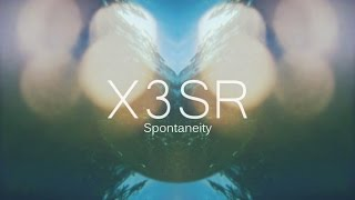 X3SR - Spontaneity (Music Video)