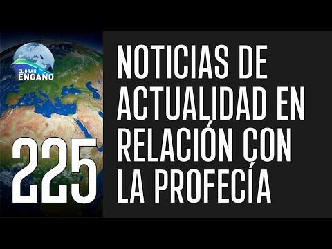 225a. Noticias de actualidad en relación con la profecía.