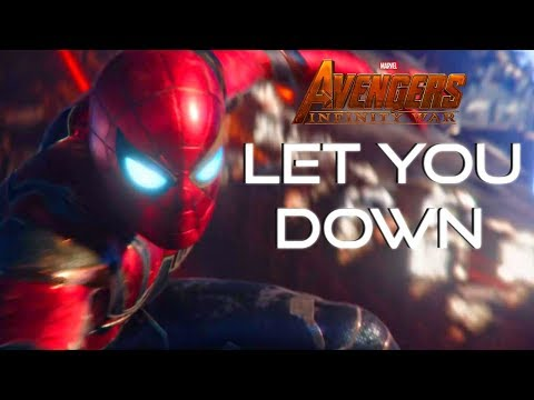 AVENGERS: INFINITY WAR TRIBUTE (NF- LET YOU DOWN)
