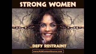 Strong Women Defy Restraint Art Quotes
