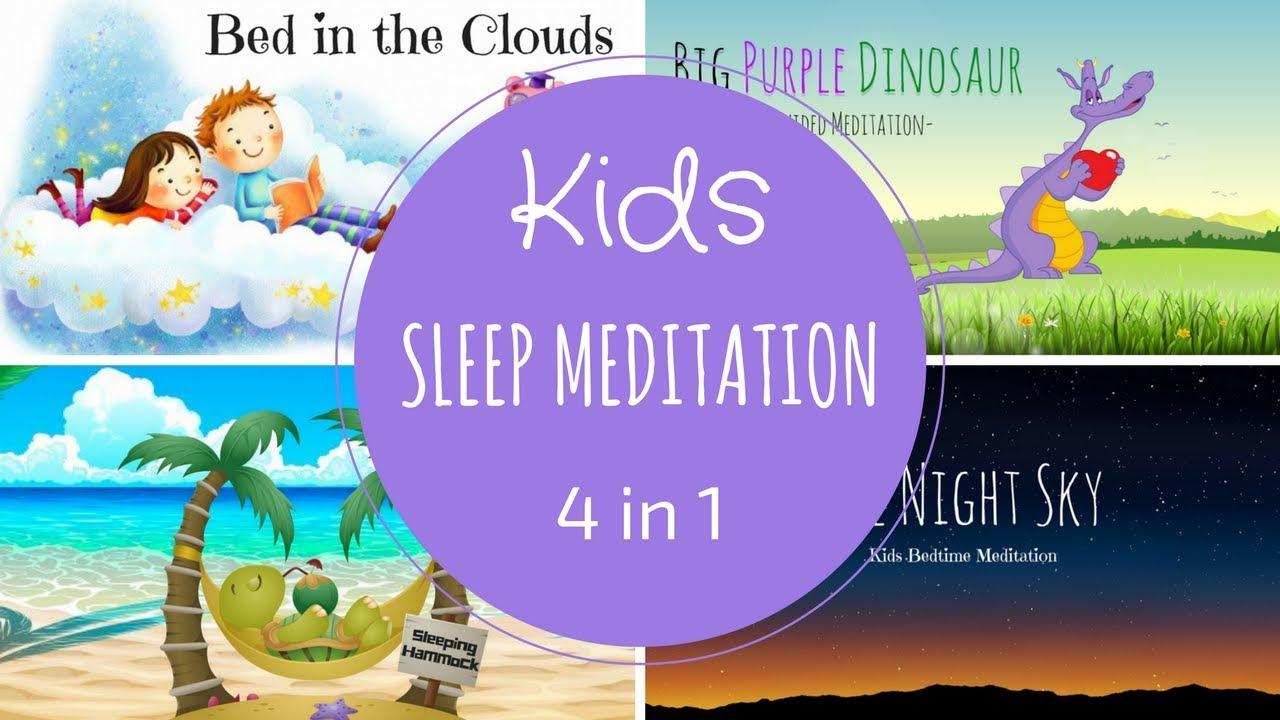 SLEEP Meditation for Kids   4 Kids Meditations in 1   Guided Meditation for  Children