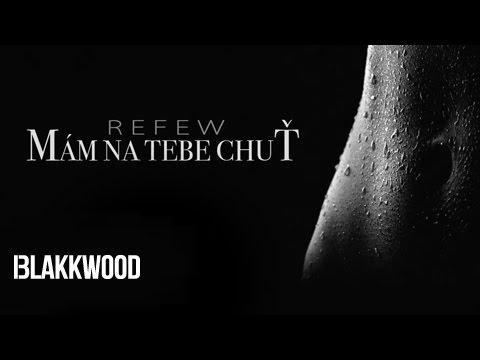 Refew - Mám na tebe chuť