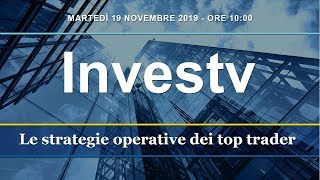 Investv: le strategie di trading dei top trader - 19 novembre 2019
