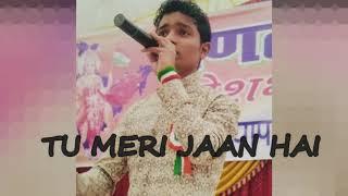 Tu Meri Jaan Hai - Kailash Kher | Cover By Shamsher khan