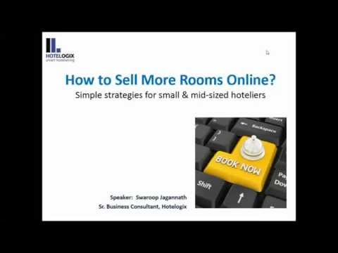 How To Sell More Rooms Online? - Simple Strategies For Small And Mid-sized Hoteliers