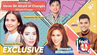 Never Be Afraid Of Changes | 'I Feel U' Season 4