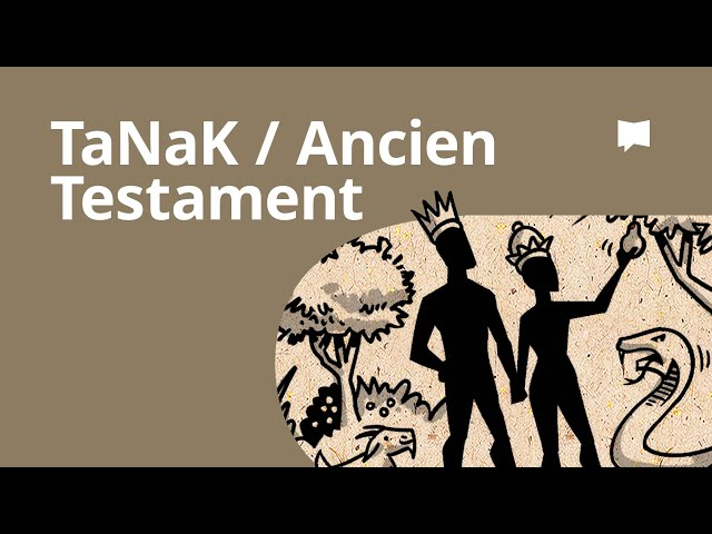 TaNaK/Ancien Testament - Synthèse