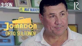 Jomadon - Ortiq Sultonov   Жомадон - Ортик Султонов