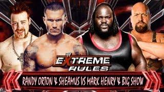 WWE Extreme Rules 2013 : Randy Orton & Sheamus vs Mark Henry & Big Show Match