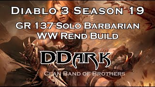 Rank 8 Diablo III Season 19 DDark GR 137 Solo Barbarian Rend Build