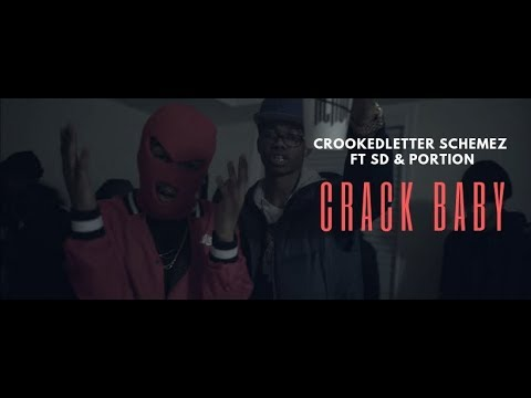 Crookedletter Schemez Ft SD & Portion - Crack Baby