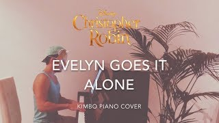 Christopher Robin - Evelyn Goes It Alone (Piano Cover + Sheets)