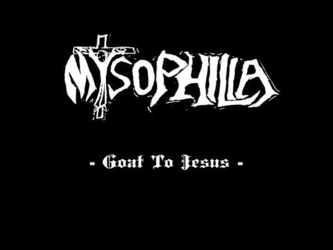MYSOPHILIA - Goat To Jesus  (Unreleased from 1999)