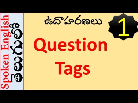 What are Question Tags in English Grammar ?  Part 1