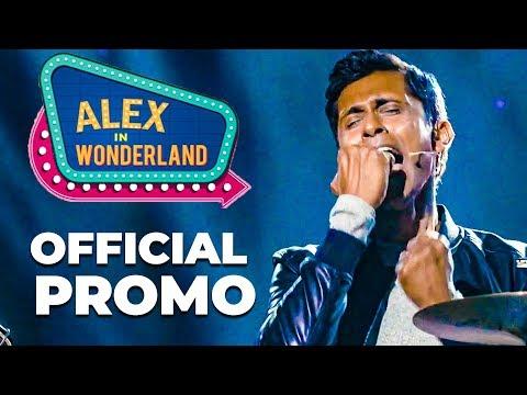 Alex In Wonderland - Official Promo 2019   Alexander Babu   Stand-up Comedian