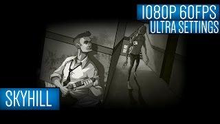 SKYHILL Gameplay PC HD [1080p 60FPS]