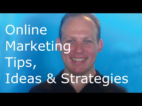 Online Marketing Tutorial To Learn Strategies, Tips & Ideas