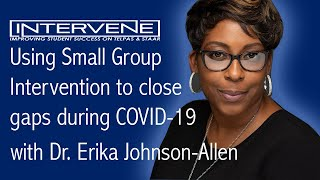 INTERVENE: Small Group Intervention & Video Recap w/ Ericka Johnson-Allen