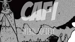 CAFI - TRIBAL SOCIETY one (mixtape)