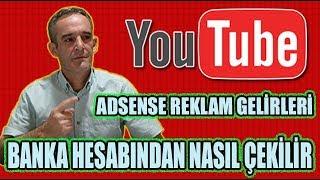 Youtube Adsense Reklam Gelirleri Banka Hesabından Nasıl Çekilir 2018