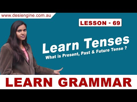Lesson- 69 Learn Tenses (What is Present, Past & Future Tense?) | Desi Engine India