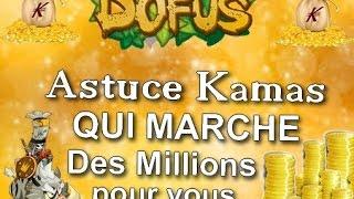 [Dofus] #14 Astuce Kamas qui MARCHE des millions pour vous #Darkii