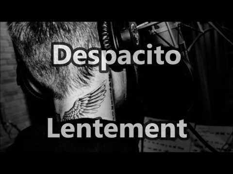 Despacito (remix) traduction+lyrics JUSTIN BIEBER, LUIS FONSI, DADDY YANKEE